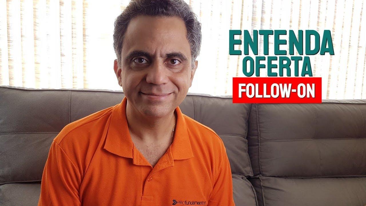 Download Entenda oferta follow-on #ipo #ofertapublica #bolsadevalores