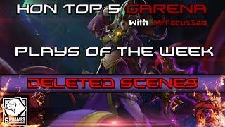 HoN TOP 5 [Garena] plays of the week - Deleted Scenes #2(Дорогие друзья и подписчики! Добро пожаловать во 2-ой эпизод
