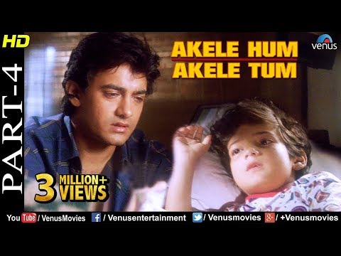 Akele Hum Akele Tum - Part 4 | Aamir Khan & Manisha Koirala | 90's Superhit Romantic Movie
