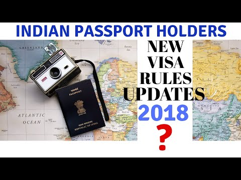 NEW VISA RULES INDIAN PASSPORT HOLDERS NEED TO KNOW | NEW VISA RULES 2018 | TRAVEL TRICKS