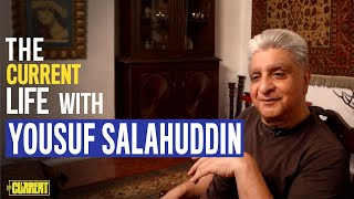 The Current Life with Yousuf Salahuddin