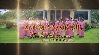 Katong Bakumpul Rame-rame. Voc. PS Pelwata Waraka