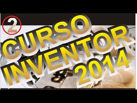 CURSO INVENTOR 2014, TUTORIAL AUTODESK INVENTOR 2014 - 2
