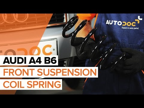 How to replace Front Springs on AUDI A4 B6 TUTORIAL | AUTODOC
