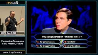 "CppCon 2015: Joel Falcou PART 1 ""Expression Templates - Past, Present, Future"""