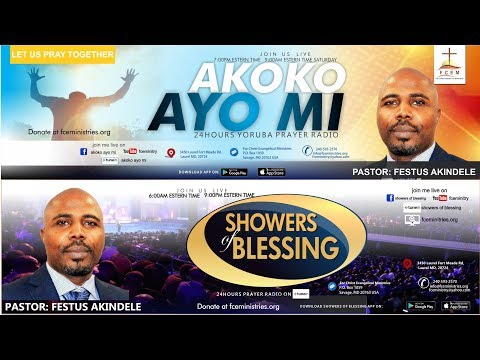 PASTOR FESTUS  AKINDELE   LIVE ON  SHOWERS OF BLESSINGS AND AKOKO AYO MI
