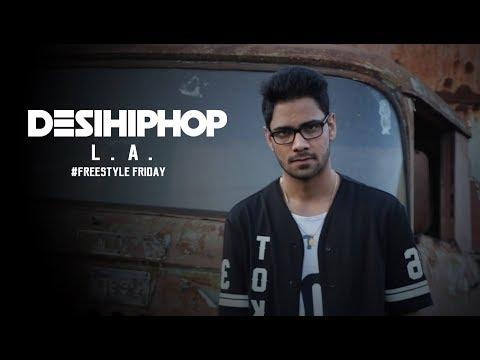 L.A.   Freestyle Friday   Pain Music   Haldwani   Official Video   Desi Hip Hop 2017
