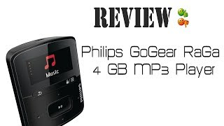 Philips GoGear RaGa 4 GB MP3 Player- Review