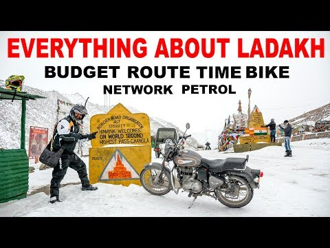 Everything about Ladakh 2018 | BIKE BUDGET TIME ROUTE NETWORK RENT PETROL |