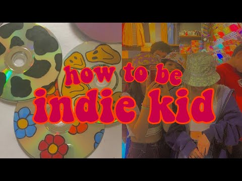 how to be indie kidcore aesthetic// complete guide