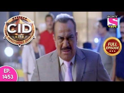CID - Full Episode 1453 - 20th April, 2019