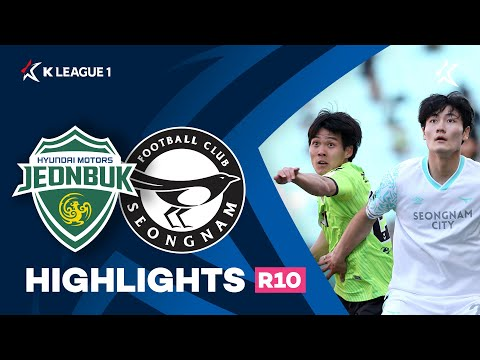 Jeonbuk Seongnam Goals And Highlights