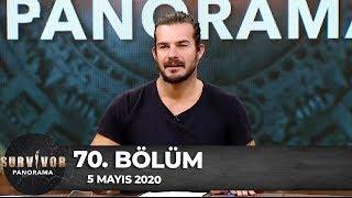 Survivor Panorama 70.Bölüm | 5 Mayıs 2020