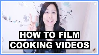 How To Film YouTube Cooking Videos Part 2