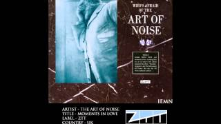 (((IEMN))) The Art Of Noise - Moments In Love - ZTT 1984 - Downtempo, Ambient