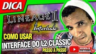 Lineage 2 - Interlude - Como colocar e usar interface do Classic