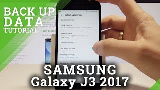 How to Back Up Data on SAMSUNG Galaxy J3 2017 - Enable Google Backup