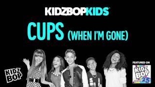 kidz bop kids cups when i m gone kidz bop 25