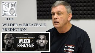 Wilder Breazeale Prediction From Teddy Atlas | CLIP |THE FIGHT with Teddy Atlas