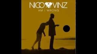 Nico & Vinz - Am I Wrong (Official Audio)