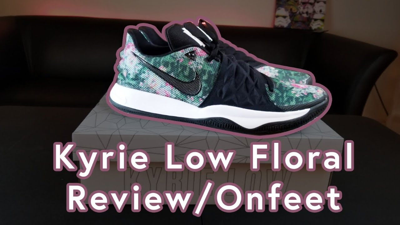 2eb79858d3d0 Kyrie Low Floral Review with On-feet - YouTube