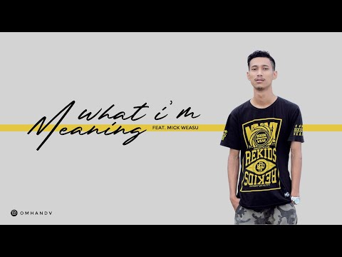 Omhand V - What I'm Meaning Feat  Andho Aibah [Official Audio]