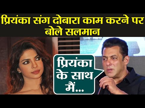 Bharat: Salman Khan breaks silence on again working with Priyanka Chopra  FilmiBeat