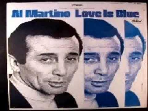 Love Is Blue  Al Martino