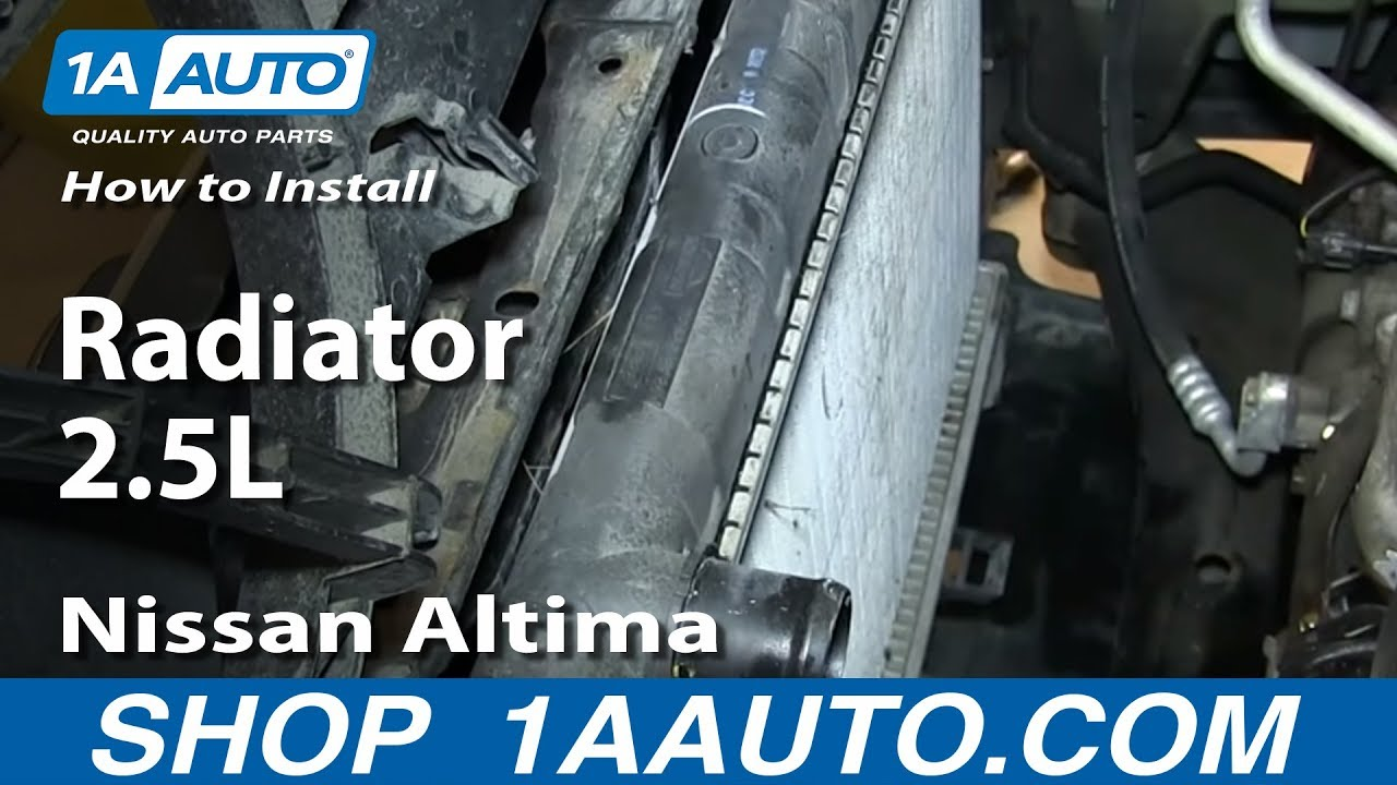 How To Install Replace Radiator 2.5L 2002 06 Nissan Altima   YouTube