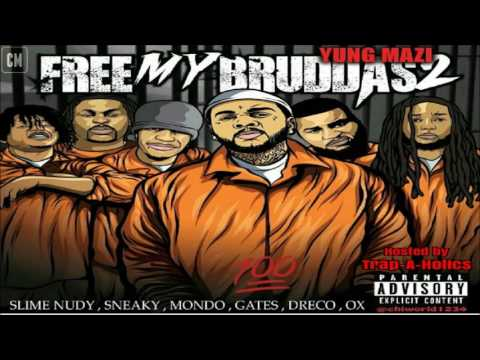 Yung Mazi - Free My Bruddas 2 [FULL MIXTAPE + DOWNLOAD LINK] [2016]