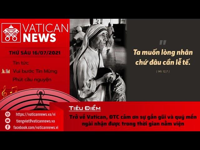 Radio thứ Sáu 16/07/2021 - Vatican News Tiếng Việt