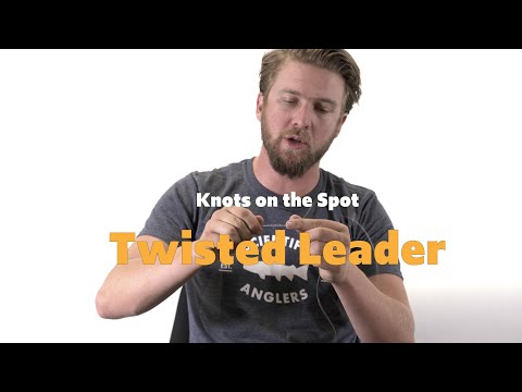 Knots On The Spot – Twisted Leader