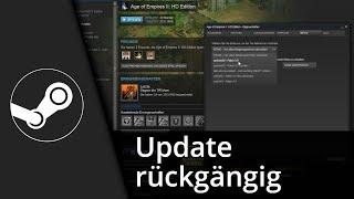 Steam Tutorial | Update / Patch rückgängig machen // 2016 [Deutsch/HD]