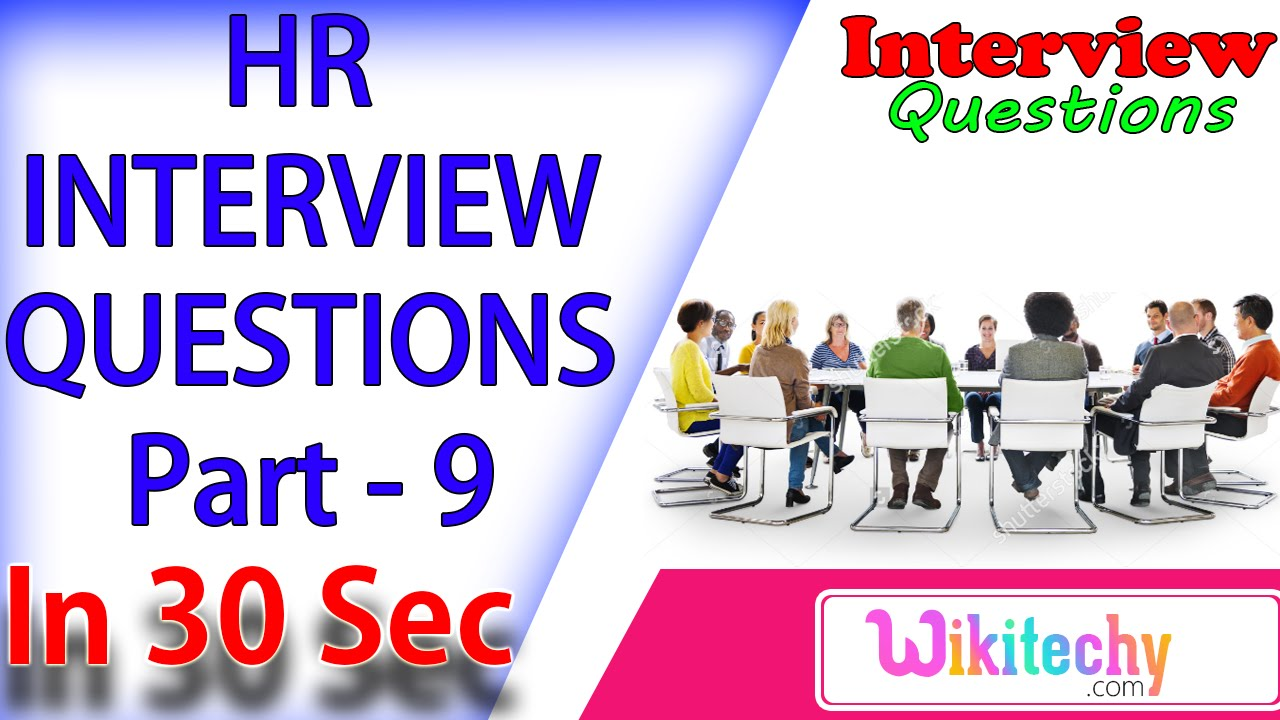 are you comfortable working in a team hr interview questions are you comfortable working in a team 9 hr interview questions answers for experienced candidates