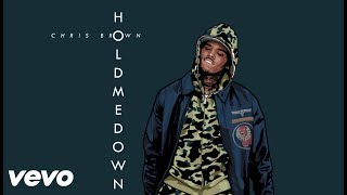 Chris Brown - Hold Me Down (Audio)