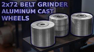 2x72 Belt Grinder Wheels Aluminum Casting And Machining
