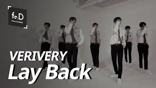 VERIVERY – LAY BACK (Fo.D Teaser) l FocusonDance l 2020.01.08 10PM