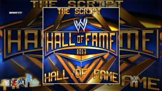 WWE: Hall of Fame (Hall Of Fame Theme Song 2013) By The Script + Custom Cover And Link