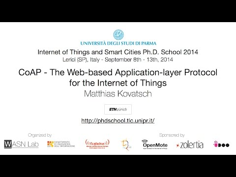 IoTSC 2014 - CoAP - The Web-based Application-layer Protocol for the IoT (M. Kovatsch)