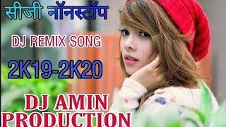 CG DJ Song Nonstop Remix CG Mashup CG Dance Mix  DJ Amin Production DJ Remix Song 2K19 2K20