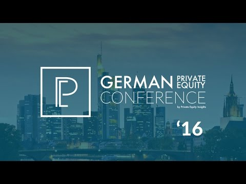 German Private Equity Conference | 29th November 2016 | Frankfurt am Main