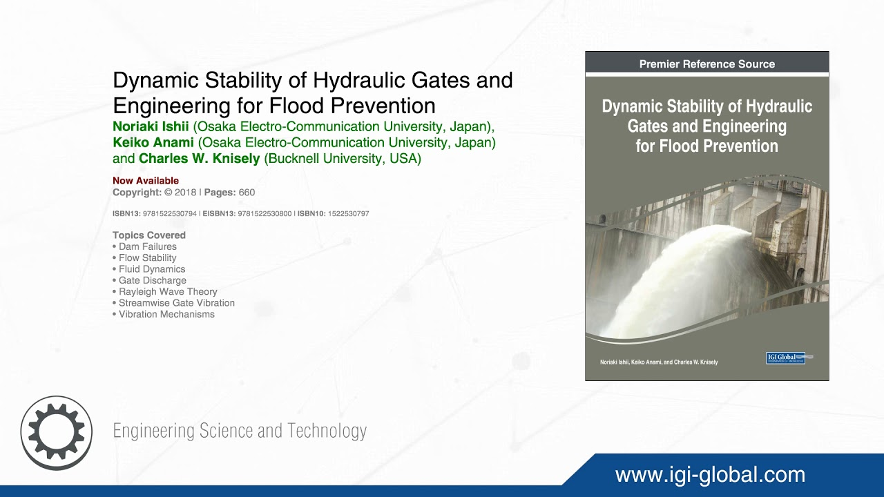 Dynamic Stability of Hydraulic Gates and Engineering for