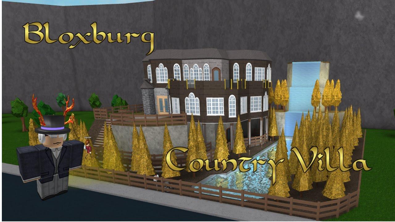 Bloxburg country villa youtube for Modern house designs bloxburg