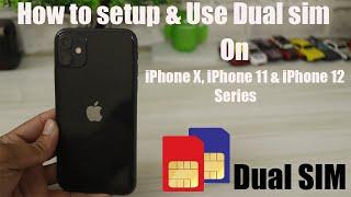 Hindi || How to setup & Use Dual sim on iPhone XS, iPhone 11 & iPhone 12 Series