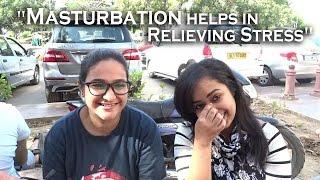 Girls openly talk about Masturbation || Delhi Edition || thumbnail