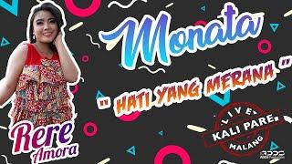 Download Mp3 Monata - Hati Yang Merana - Rere Amora - Live Kali Pare Malang