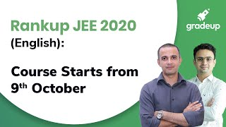 Rankup JEE 2020 (English): Course Starts from 9th October