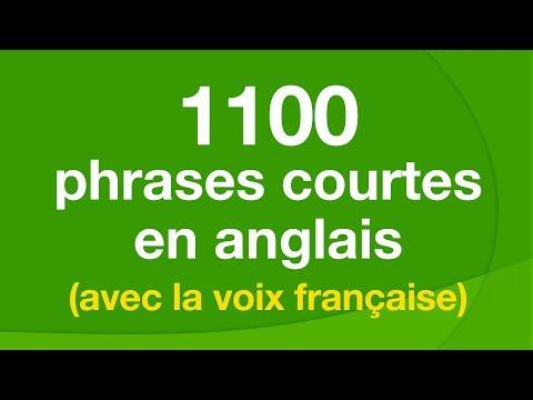 1100 phrases courtes en anglais (avec la voix française)