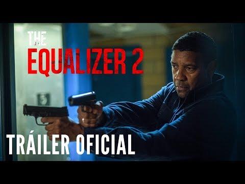 THE EQUALIZER 2 - Tráiler Oficial  en ESPAÑOL | Sony Pictures España