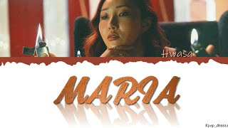 """Mamamoo Hwasa (마마무 화사)_""""MARIA_[colorcoded han/rom/eng]_lyric…"""